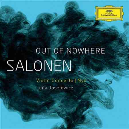 SALONEN:OUT OF NOWHERE VIOLIN CONCERT BY JOSEFOWICZ,LEILA (CD)