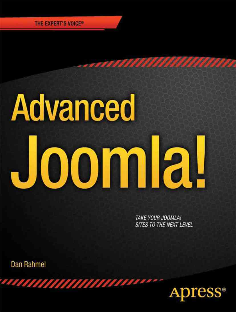 Advanced Joomla! By Rahmel, Dan